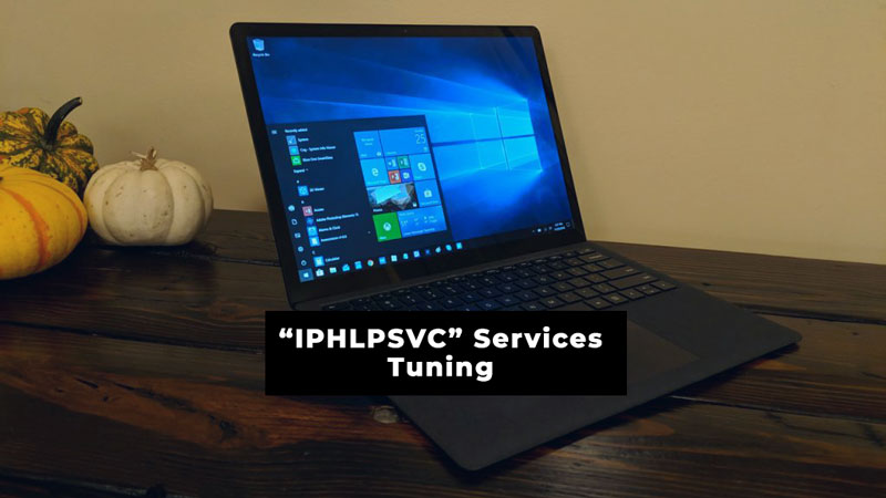 iphlpsvc services tuning